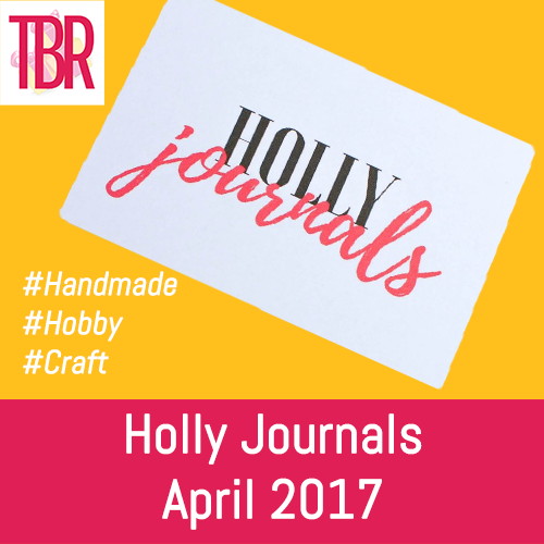 Holly Journals Review – April 2017