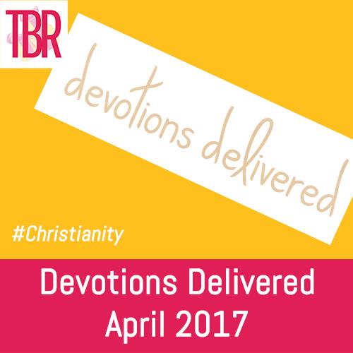 Devotions Delivered Review + Coupon – April 2017