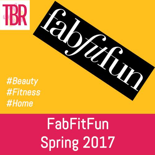 FabFitFun – Spring 2017