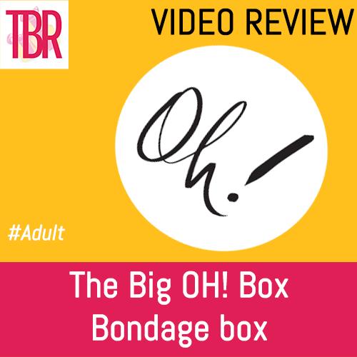 The Big OH! Box- Bondage Box