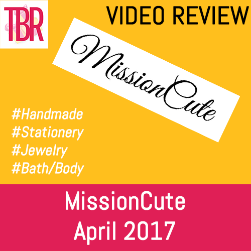 MissionCute Unboxing April 2017