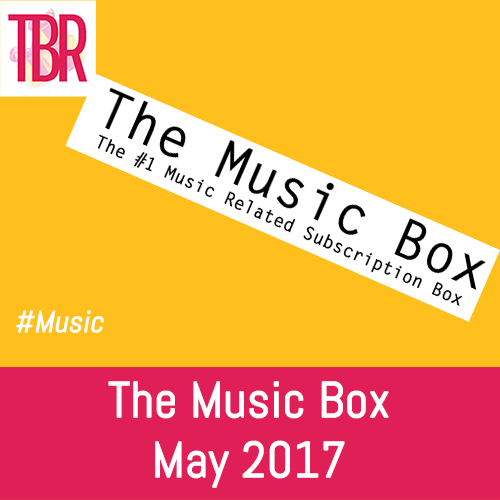 The Music Box Review – May 2017