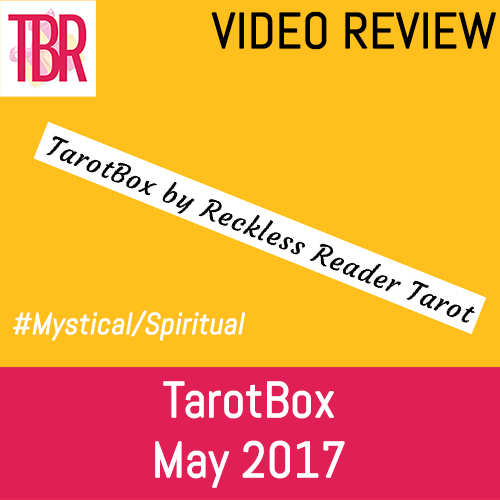 TarotBox Unboxing- May 2017