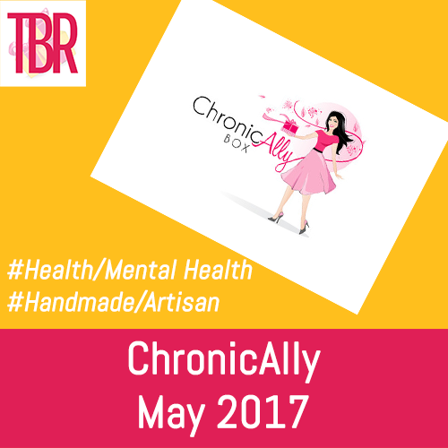 ChronicAlly Box – Unboxing – May 2017