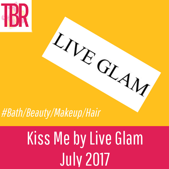 Kiss Me by Live Glam Review – July 2017