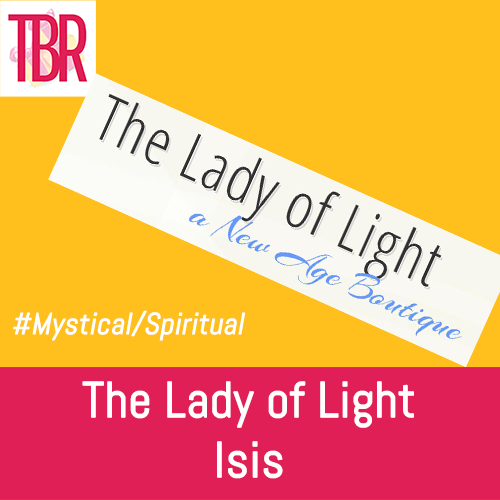 The Lady of Light – Isis