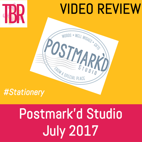 Postmark'd Studio- PostBox July 2017 Unboxing