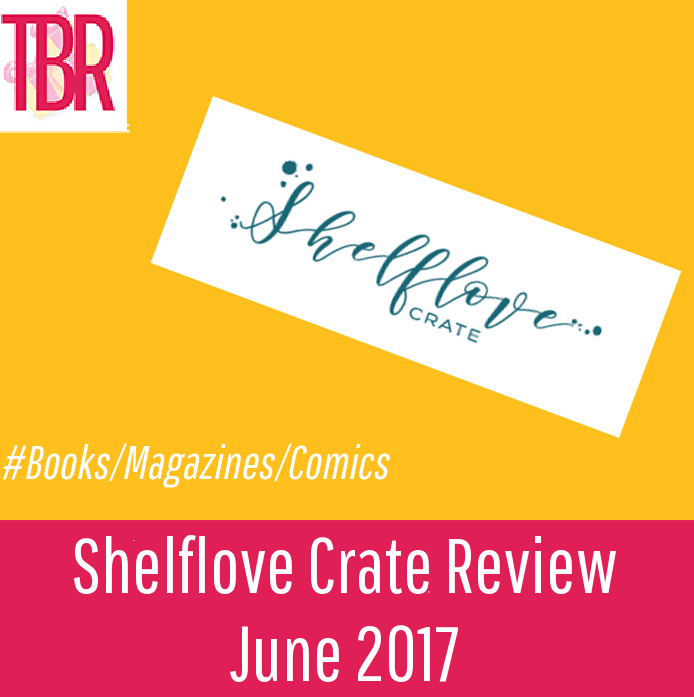 Shelflove Crate Review – June 2017