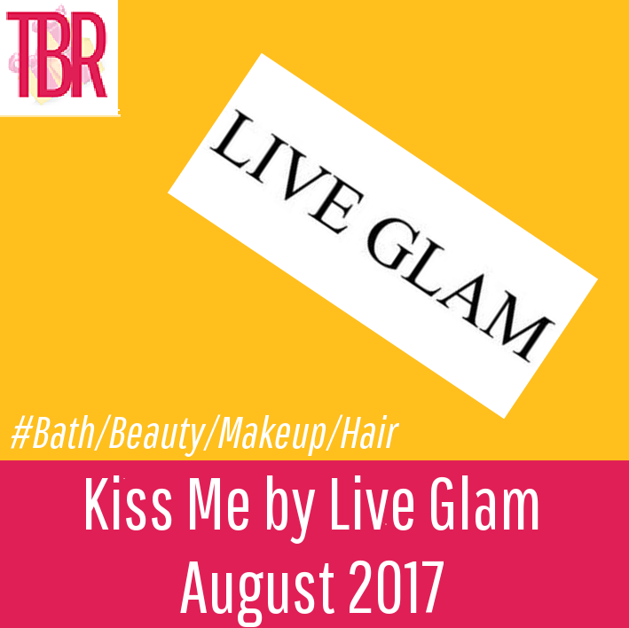 Kiss Me by Live Glam Review – August 2017
