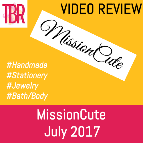 MissionCute Unboxing July 2017
