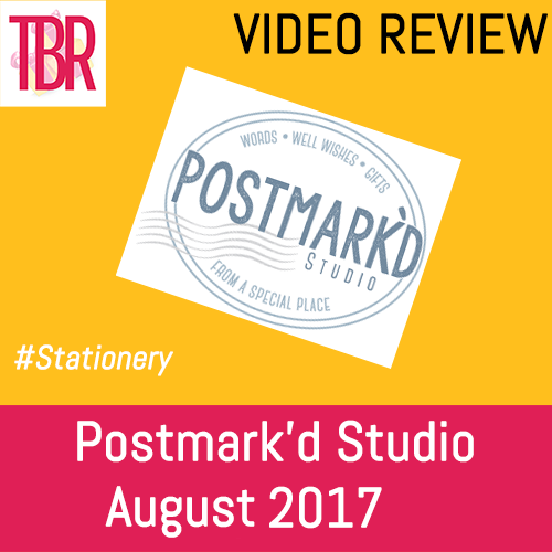 Postmark'd Studio- PostBox August 2017 Unboxing