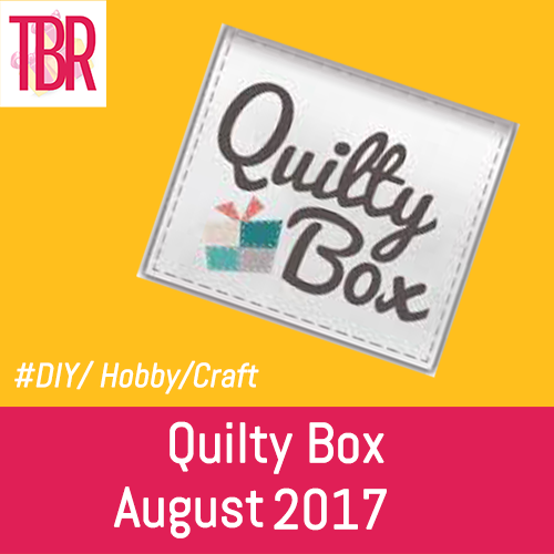 Quilty Box – August 2017 Unboxing
