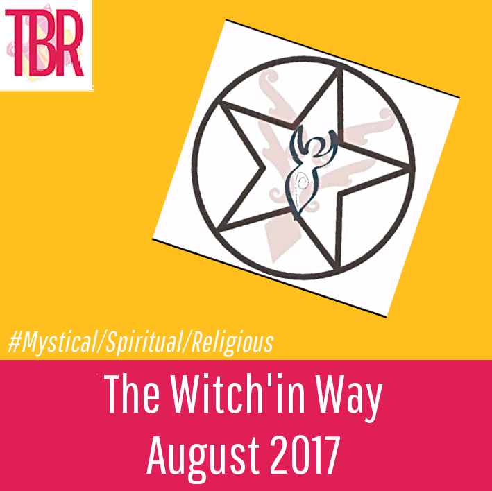The Witch'in Way – August 2017 Review