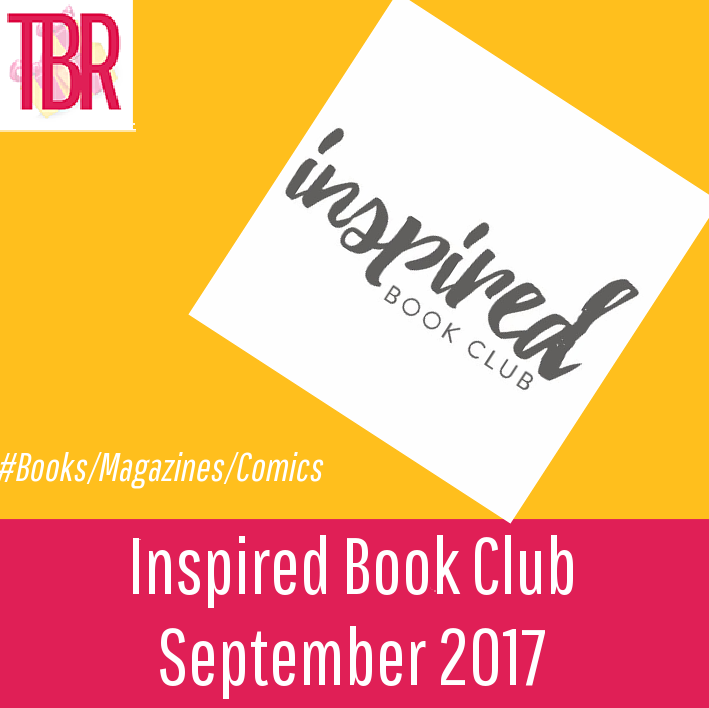 Inspired Book Club Review – September 2017