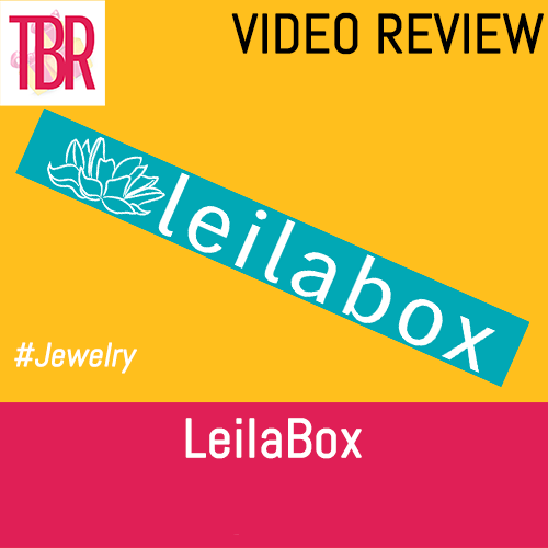 LeilaBox Unboxing #3