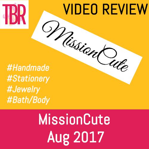 MissionCute Unboxing August 2017