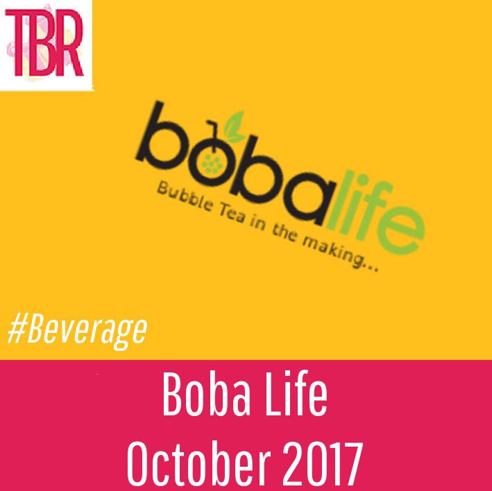 Boba Life Review – October 2017